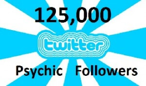 Twiiter 125,000 Psychic Followers